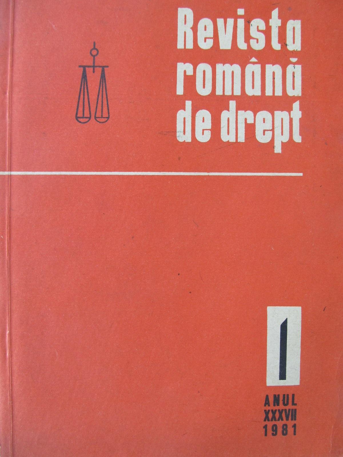 Revista romana de drept Nr. 1 / 1981 - *** | Detalii carte
