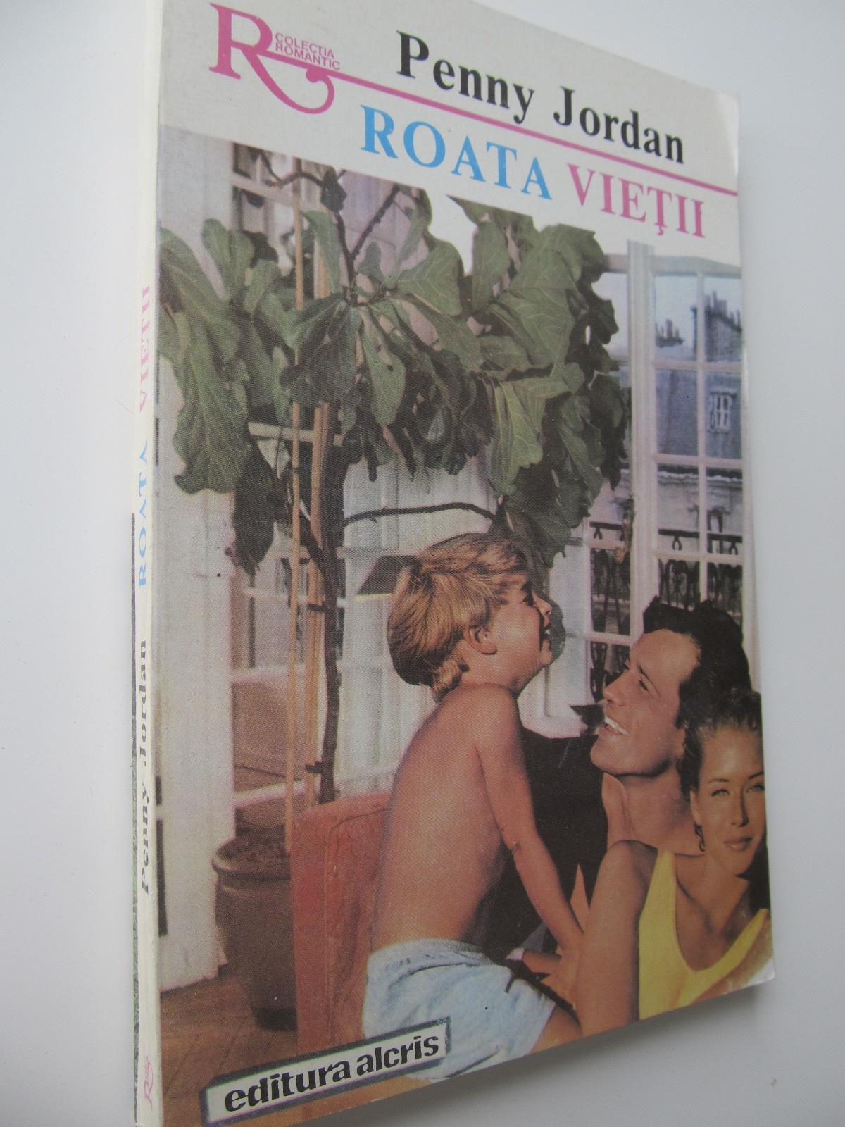 Roata vietii (77) - Penny Jordan | Detalii carte