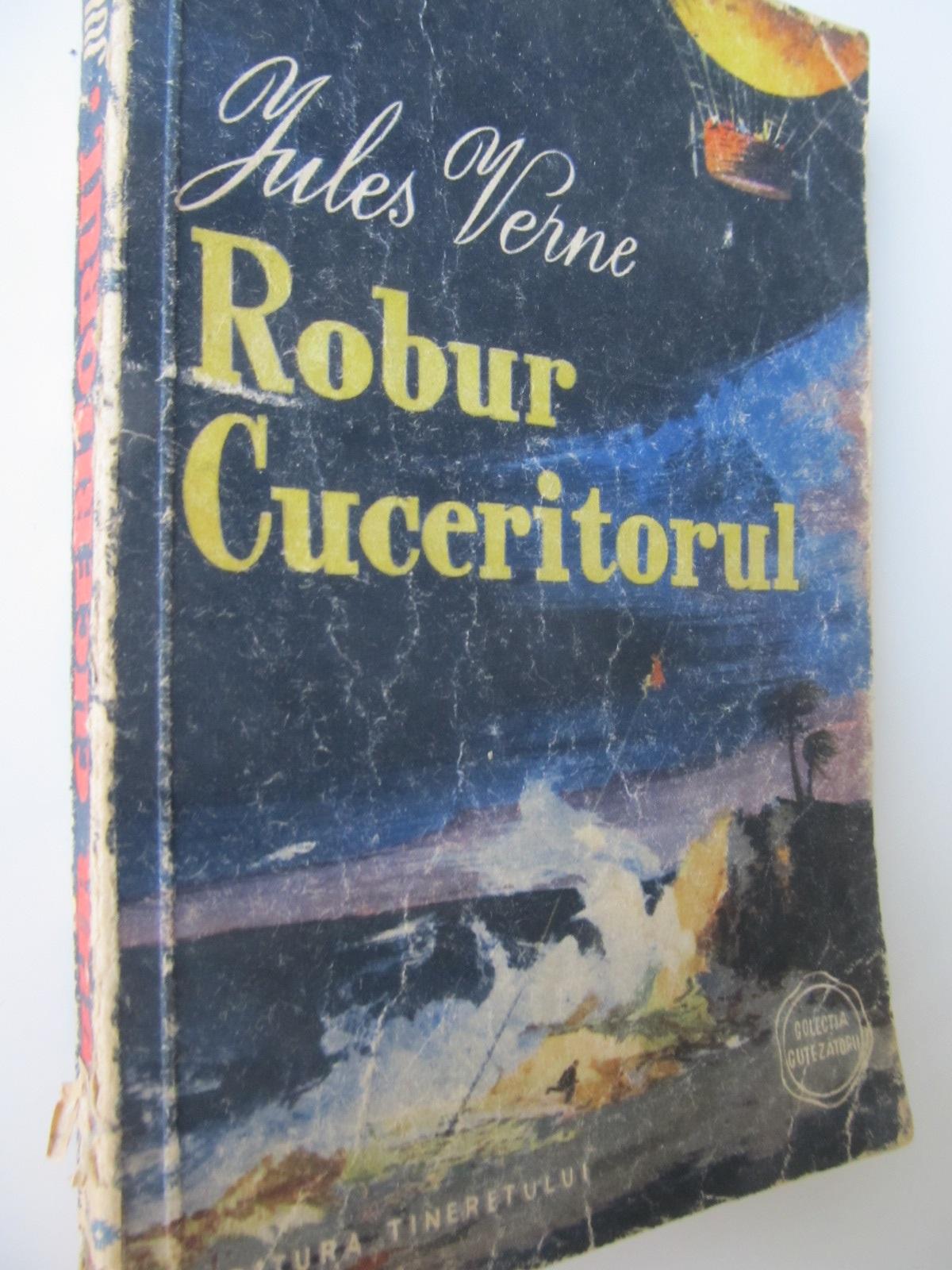 Robur Cuceritorul - Jules Verne | Detalii carte