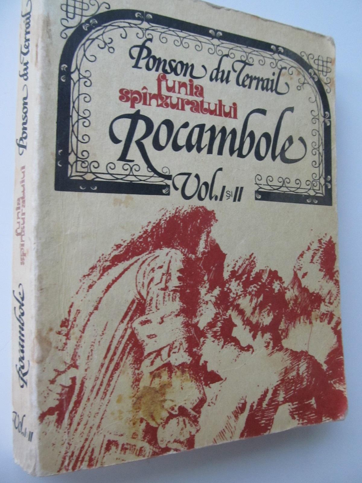 Rocambole - Funia spanzuratului (vol. I si II) - Ponson du Terrail | Detalii carte