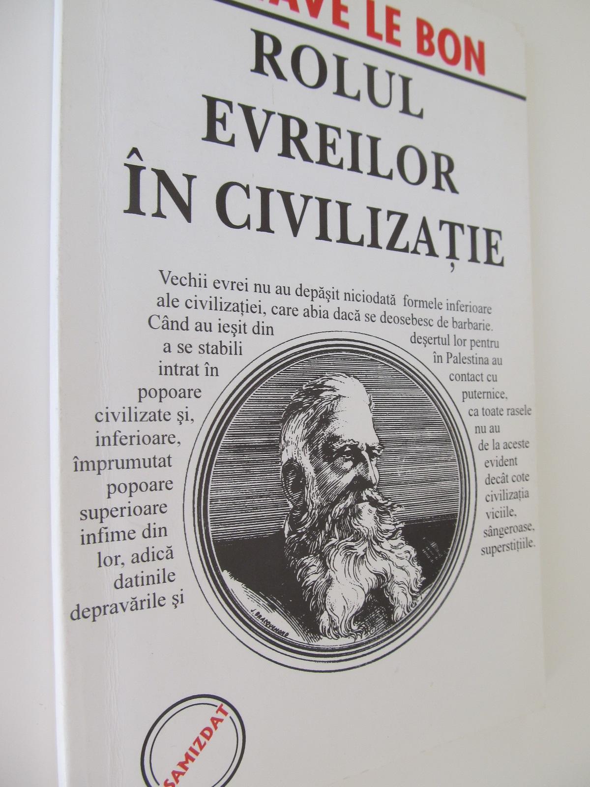 Rolul evreilor in civilizatie - Gustave Le Bon | Detalii carte