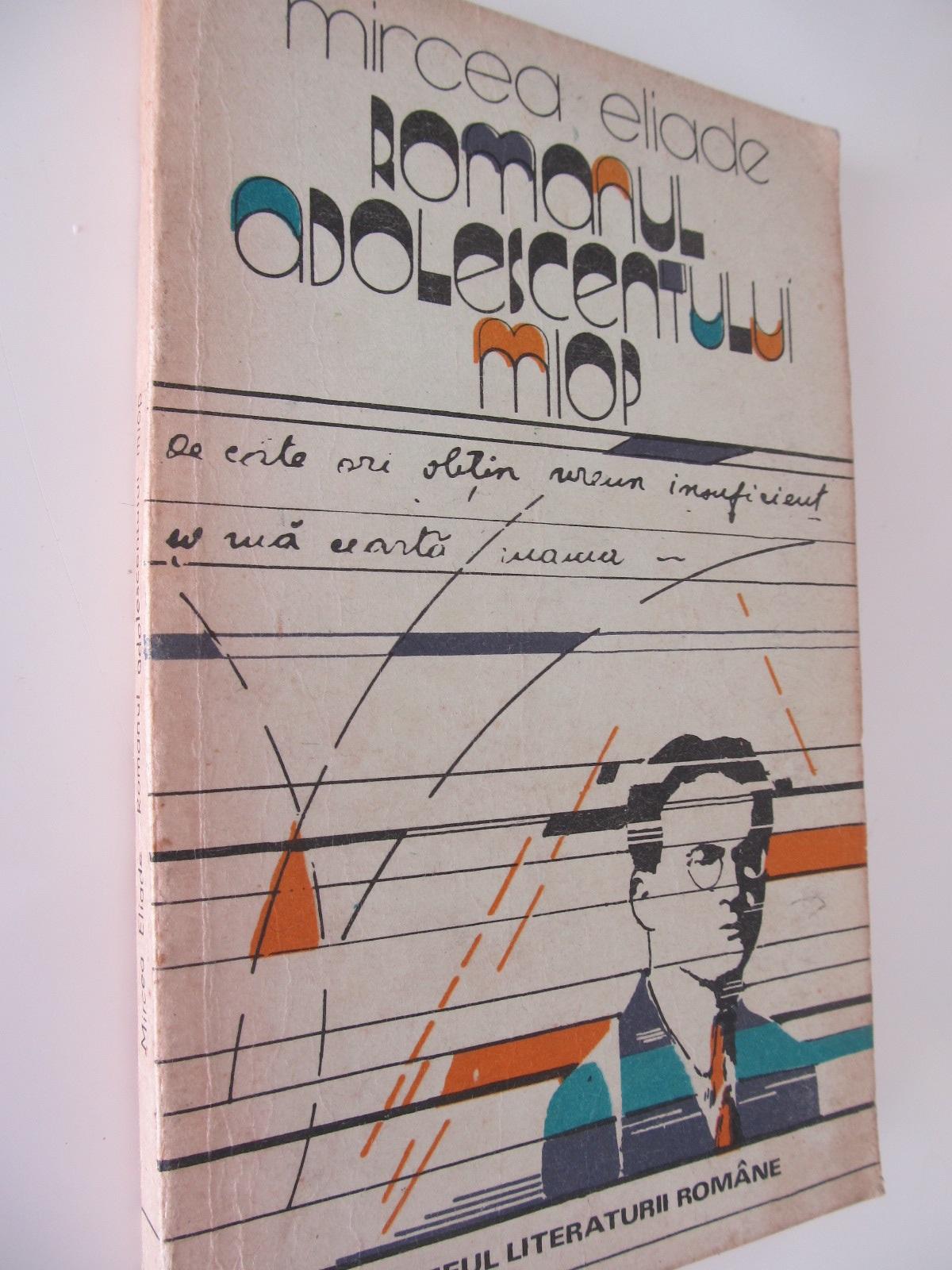 Romanul adolescentului miop - Mircea Eliade   Detalii carte