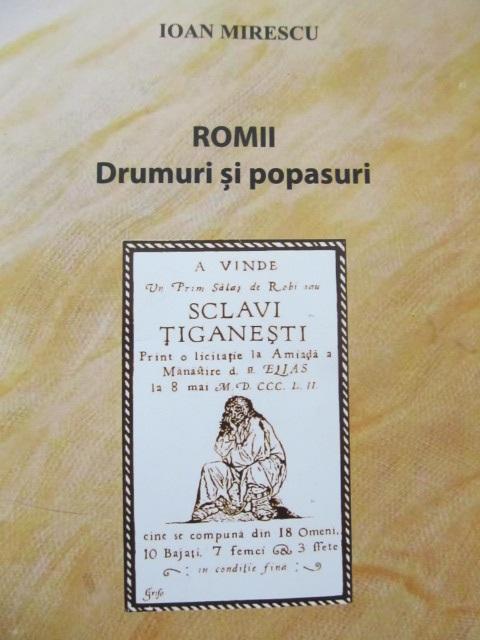 Romii Drumuri si popasuri - Ioan Mirescu | Detalii carte