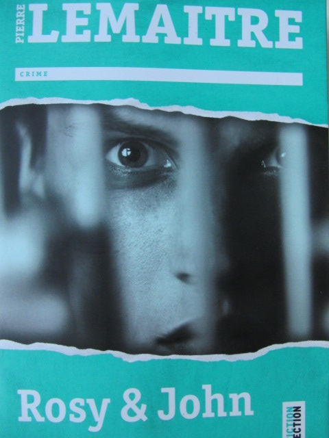 Rosy & John - Pierre Lemaitre | Detalii carte