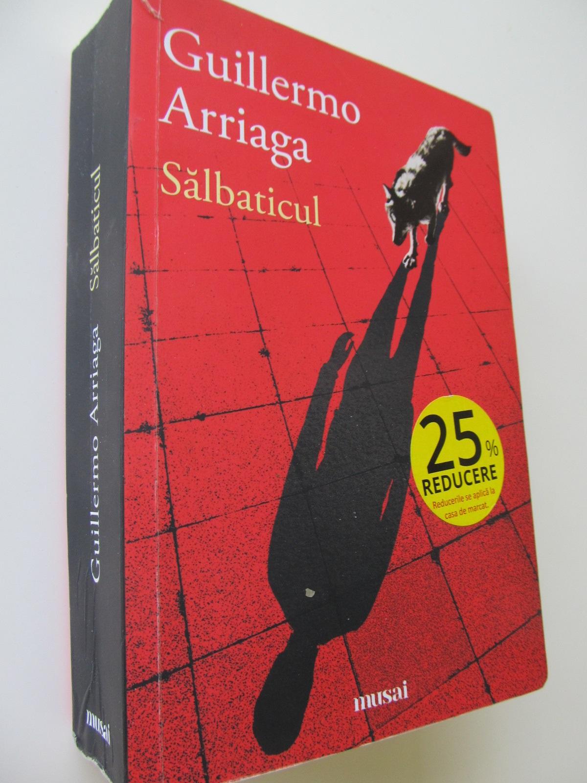 Carte Salbaticul - Guillermo Arriaga