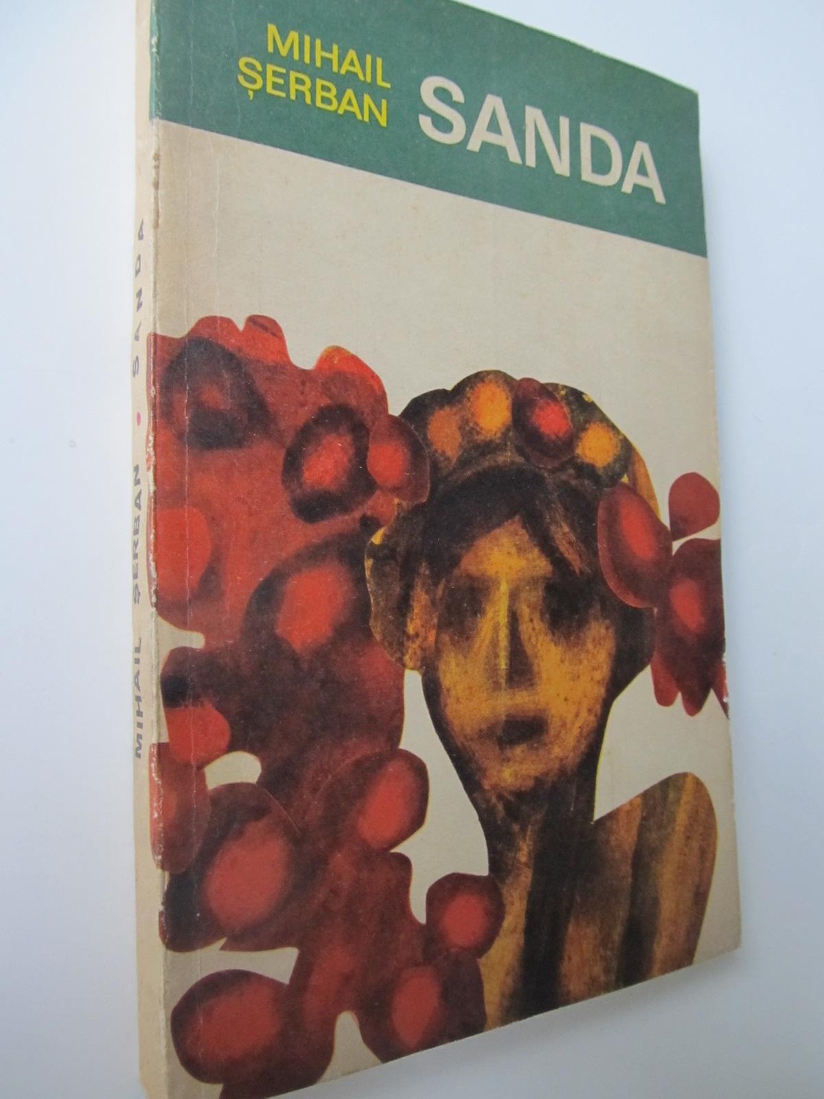 Sanda - Mihail Serban | Detalii carte