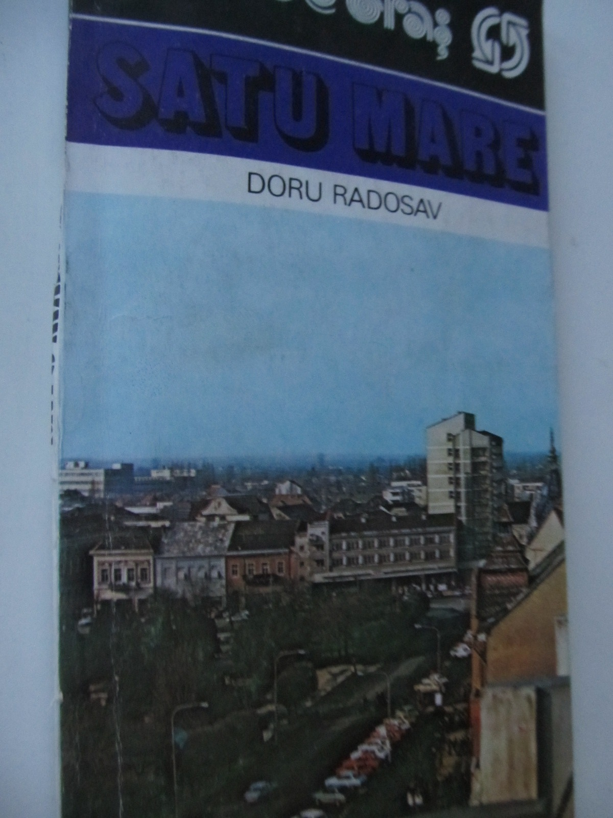 Satu Mare - ghid de oras (cu harta) - Doru Radoslav | Detalii carte