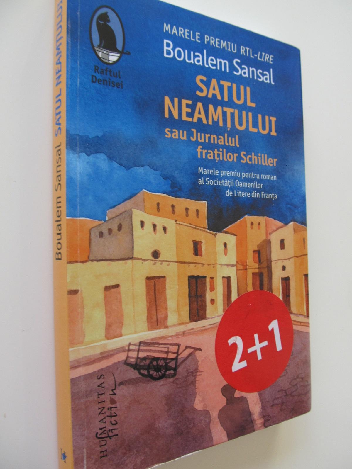 Satul neamtului sau Jurnalul fratilor Schiller - Boualem Sansal | Detalii carte
