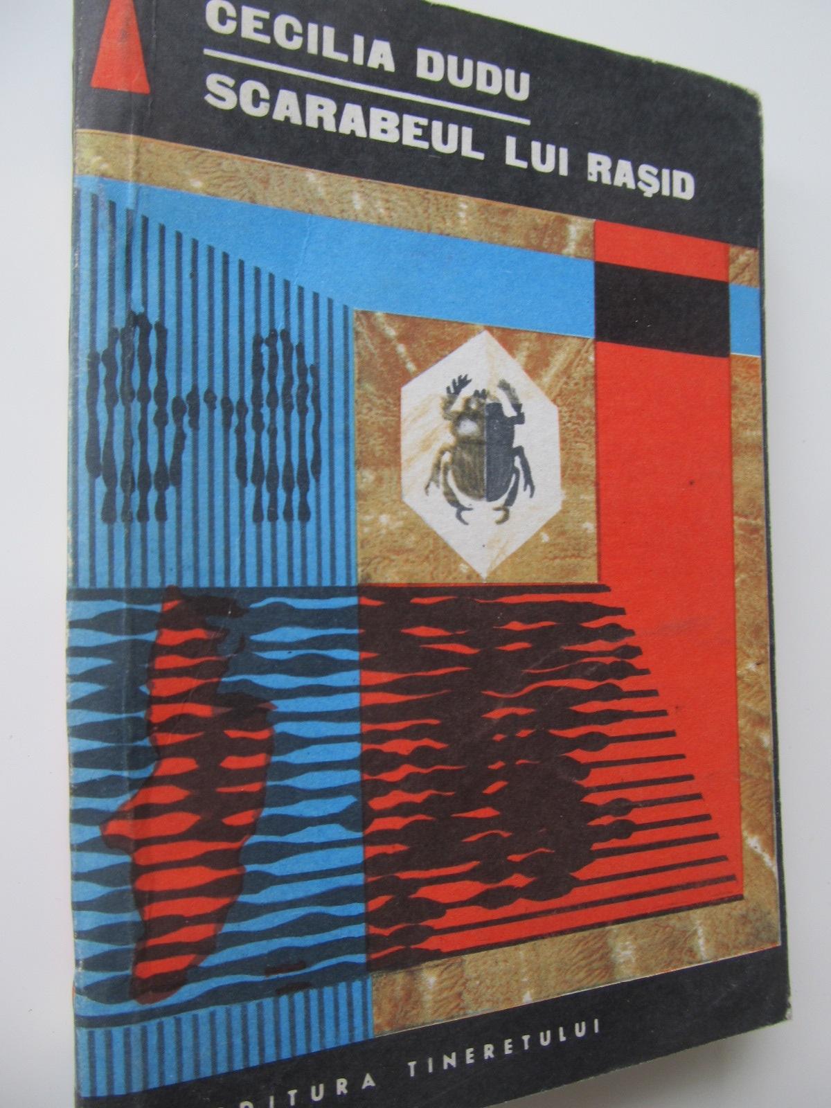 Scarabeul lui Rasid - Cecilia Dudu | Detalii carte