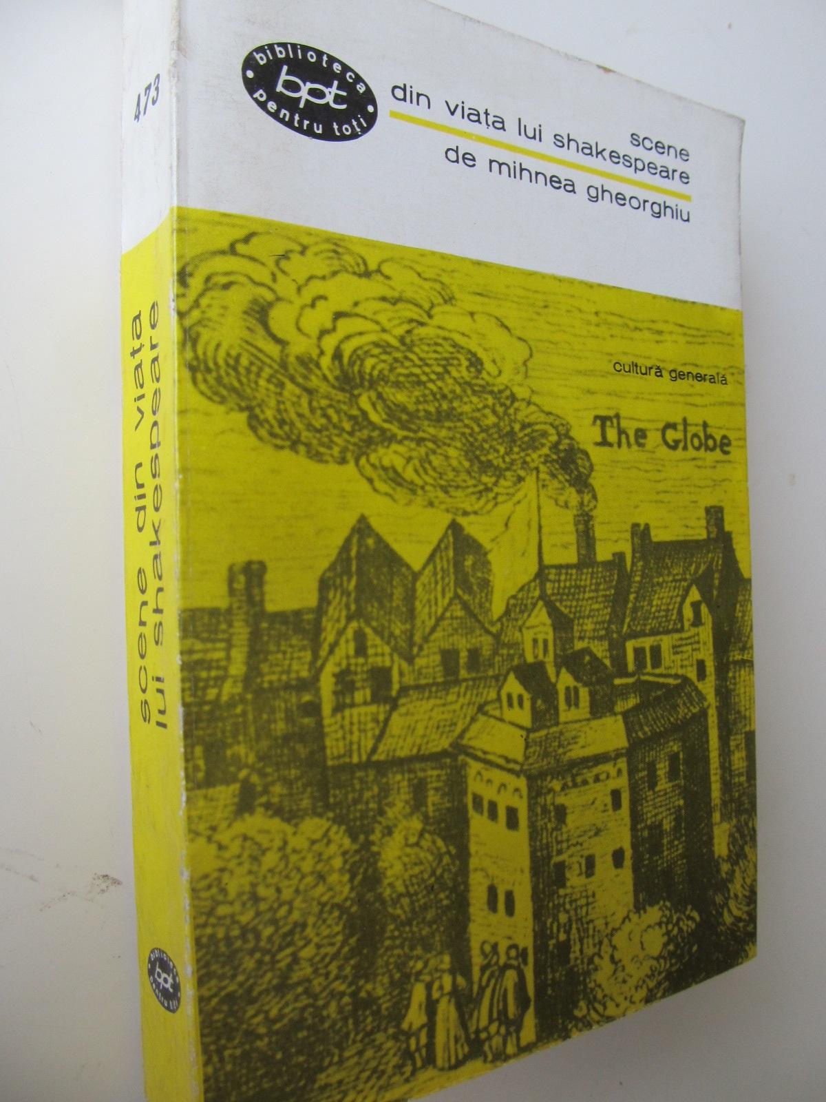 Scene din viata lui Shakespeare - Mihnea Gheorghiu   Detalii carte