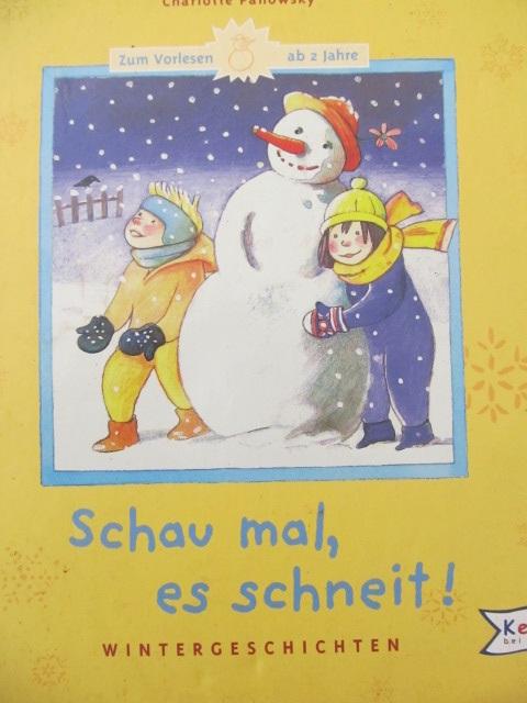 Schau mal , es schneit ! - Friederun Reichenstetter , Charlotte Panowsky | Detalii carte