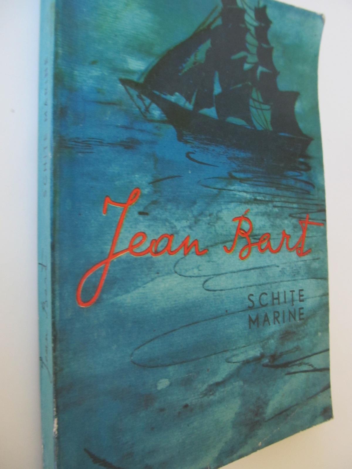 Schite marine - Jean Bart | Detalii carte