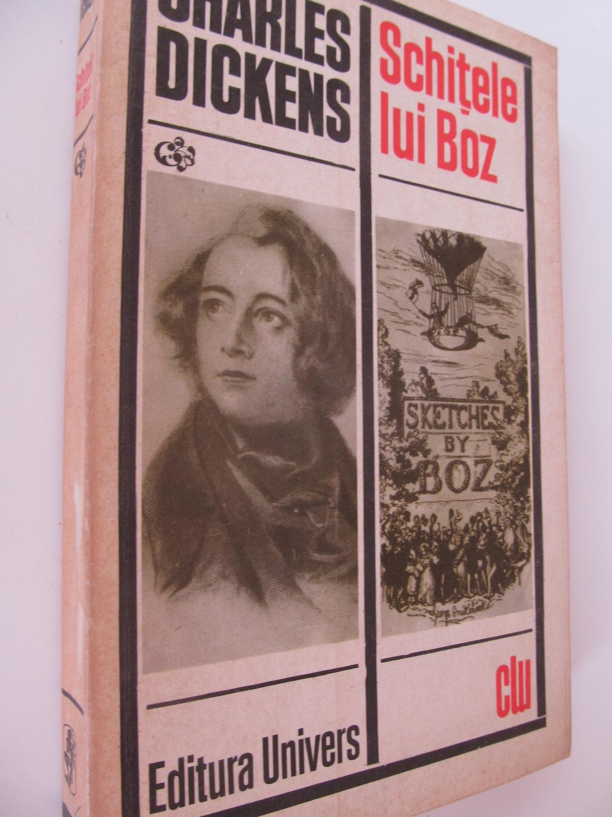 Schitele lui Boz - Charles Dickens | Detalii carte