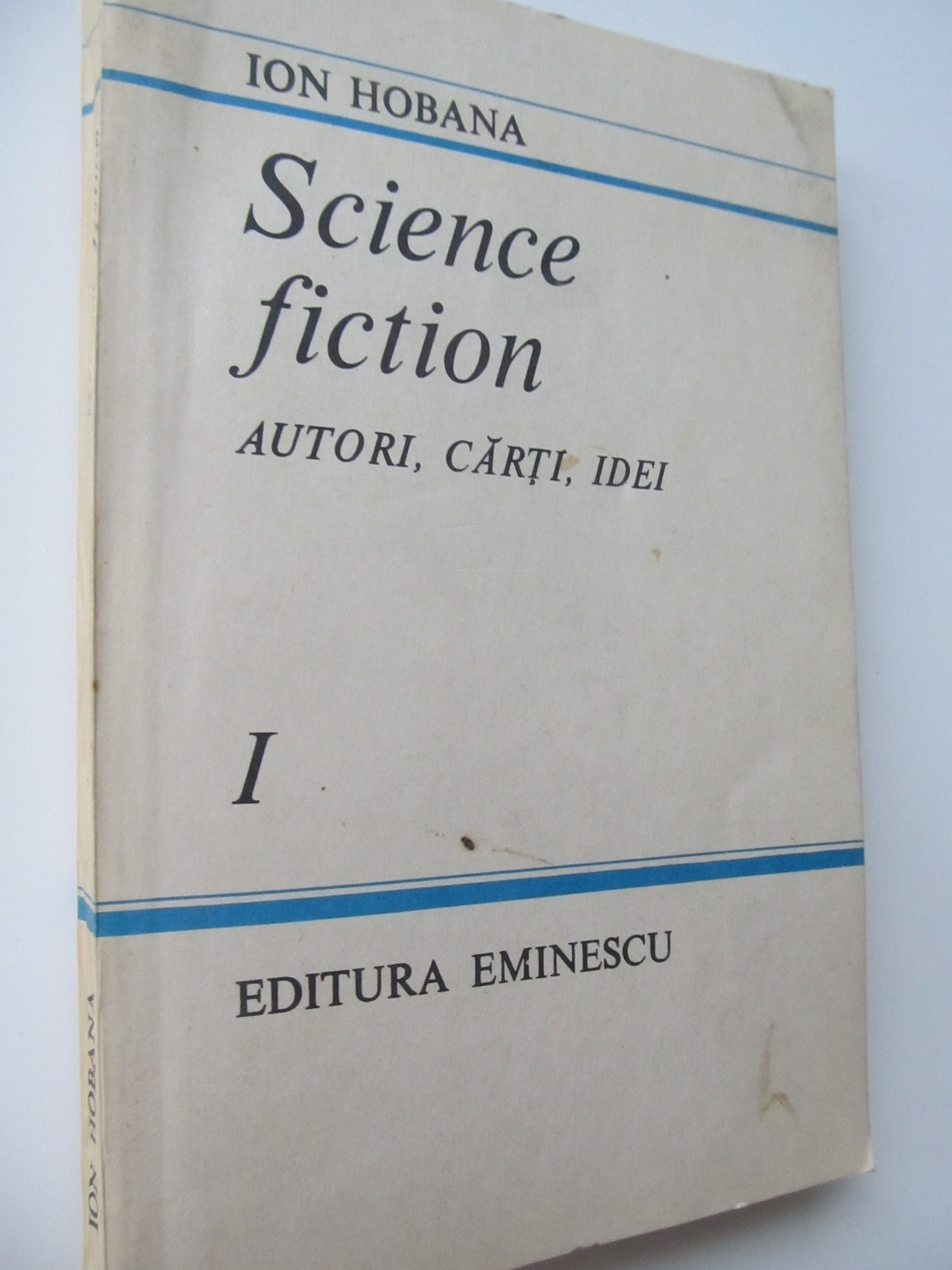 Science fiction - Autori , carti , idei - Ion Hobana | Detalii carte