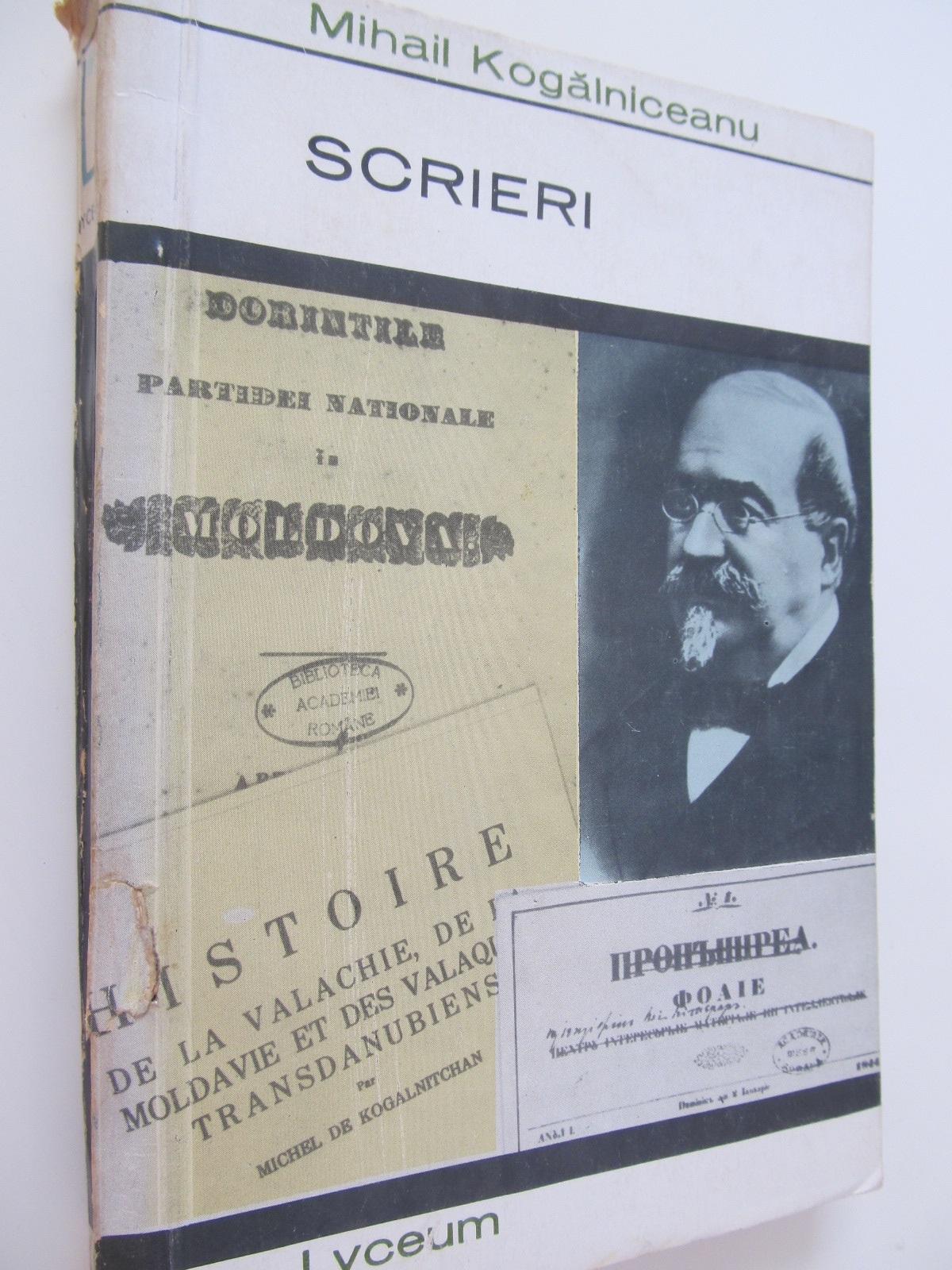 Scrieri - Mihail Kogalniceanu | Detalii carte