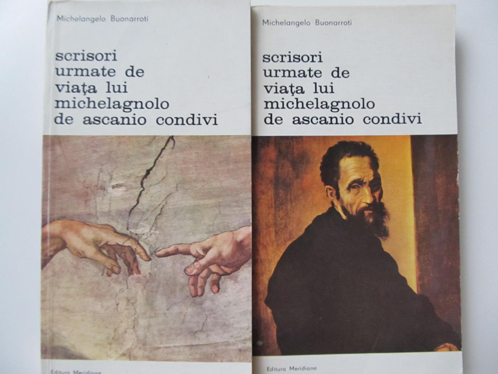 Scrisori urmate de viata lui Michelagnolo de Ascanio Condivi (2 vol.) - Michelangelo Buonarroti | Detalii carte