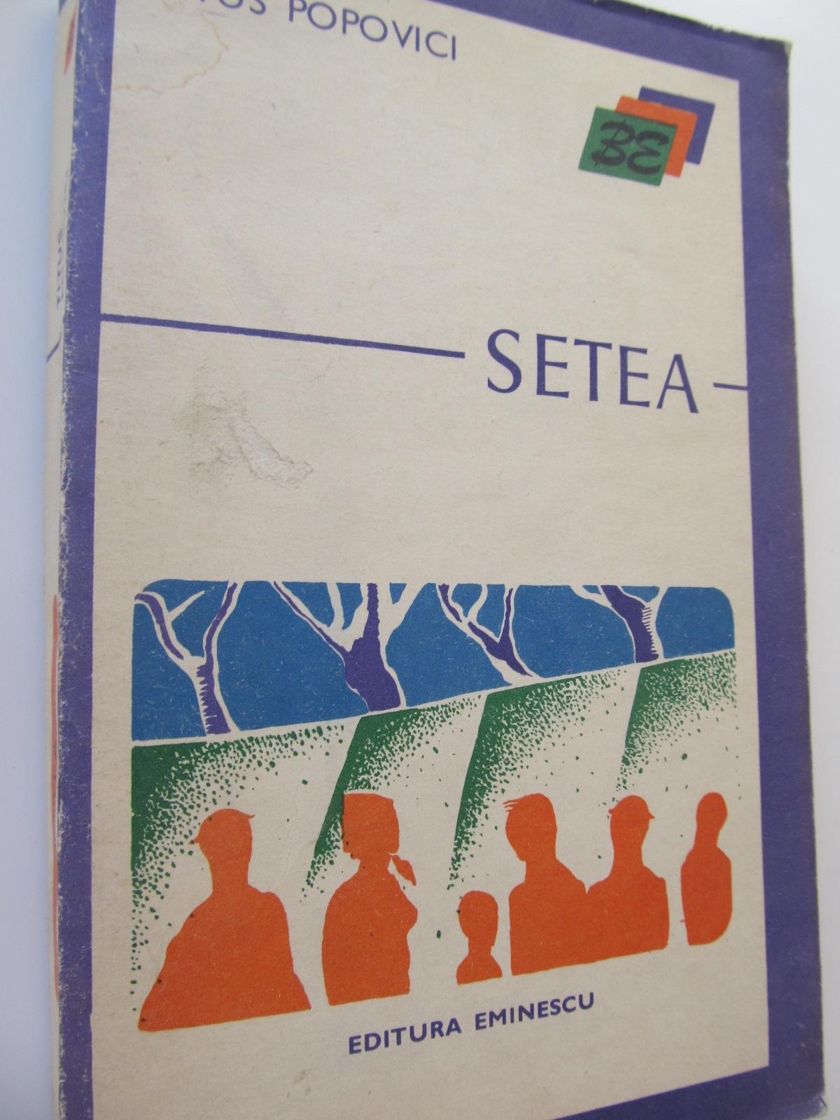 Carte Setea - Titus Popovici