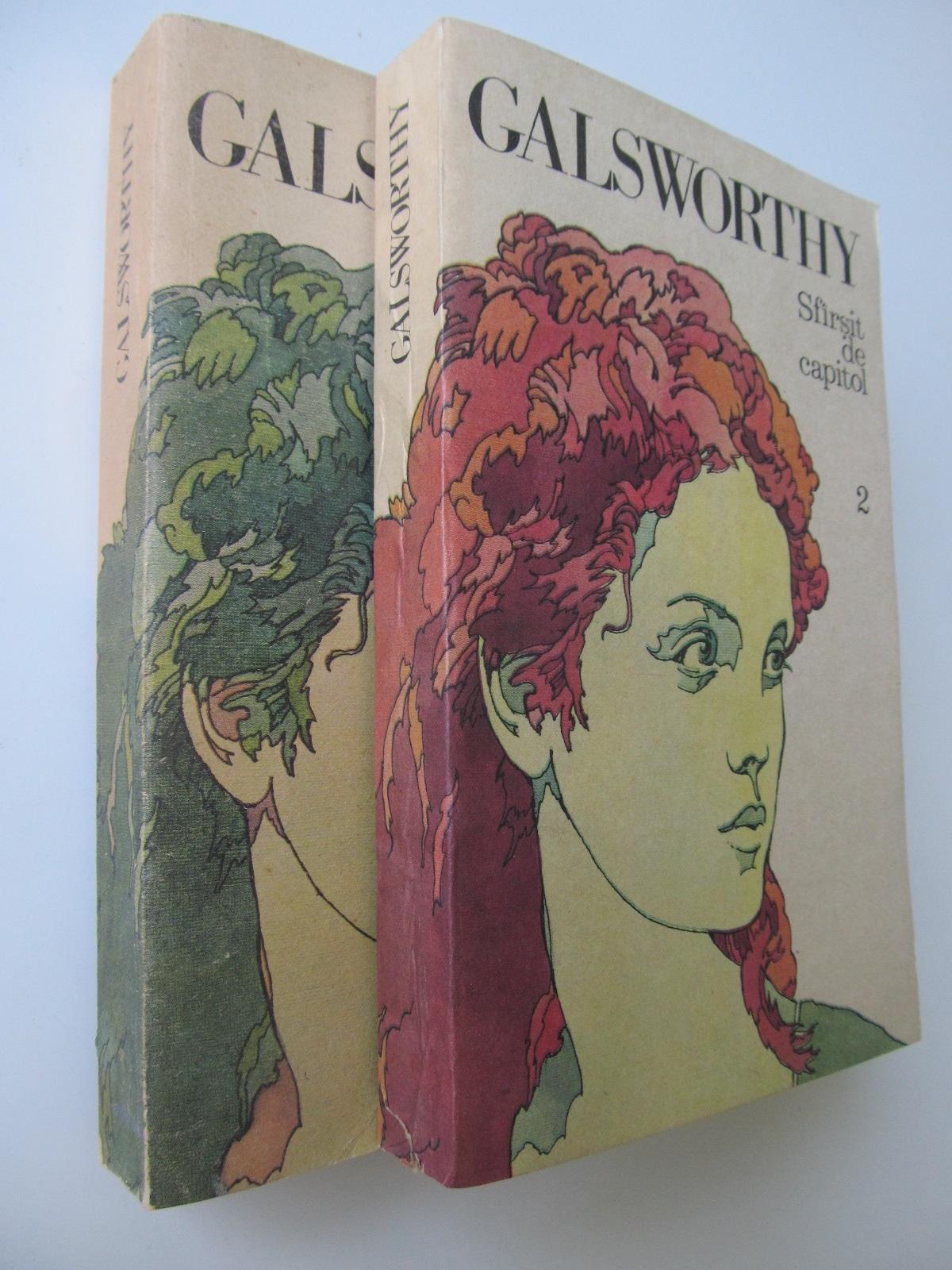 Sfarsit de capitol (2 vol.) - John Galsworthy | Detalii carte