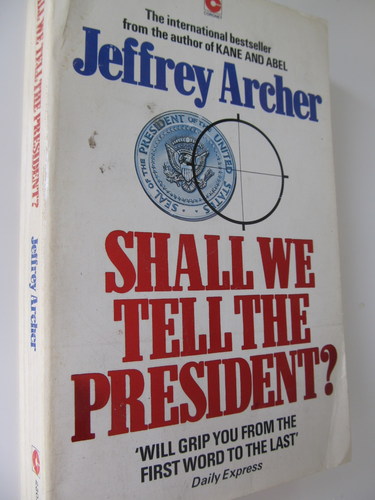 Shall we tell the president - Jeffrey Archer | Detalii carte