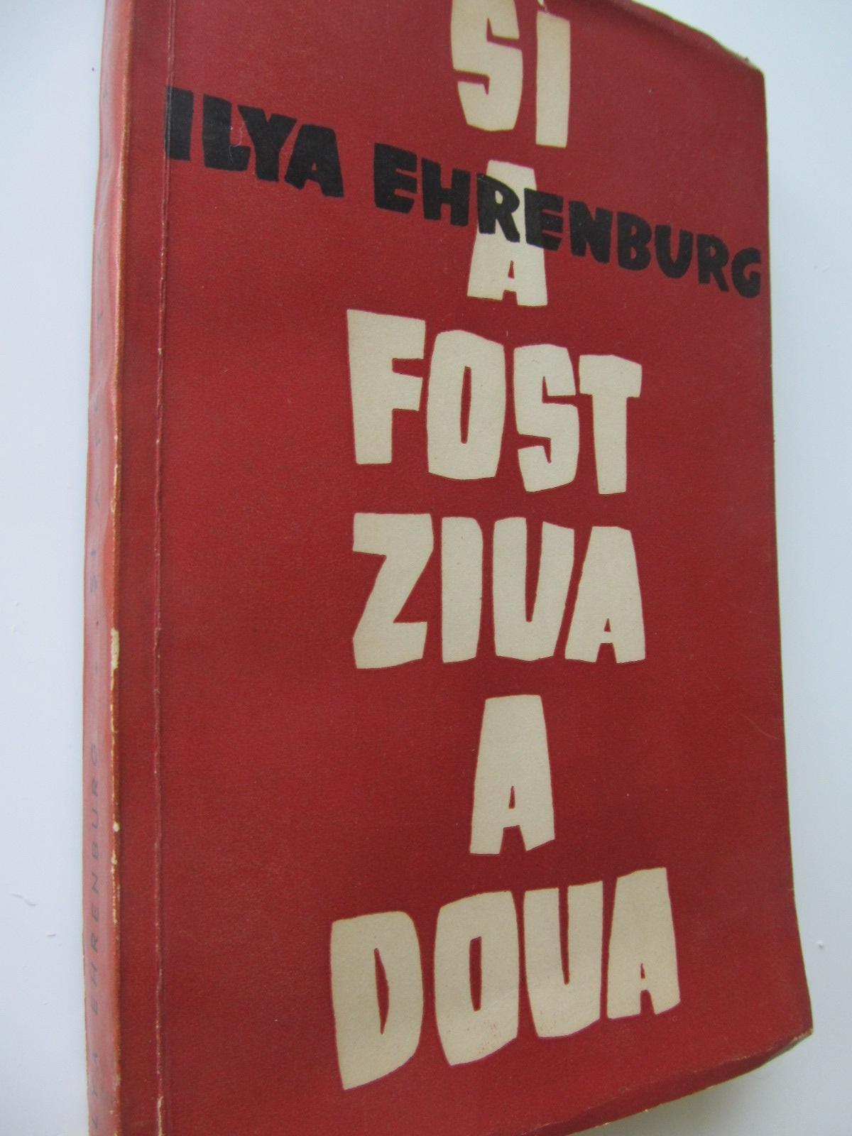 Si a fost ziua a doua - Ilya Ehrenburg | Detalii carte