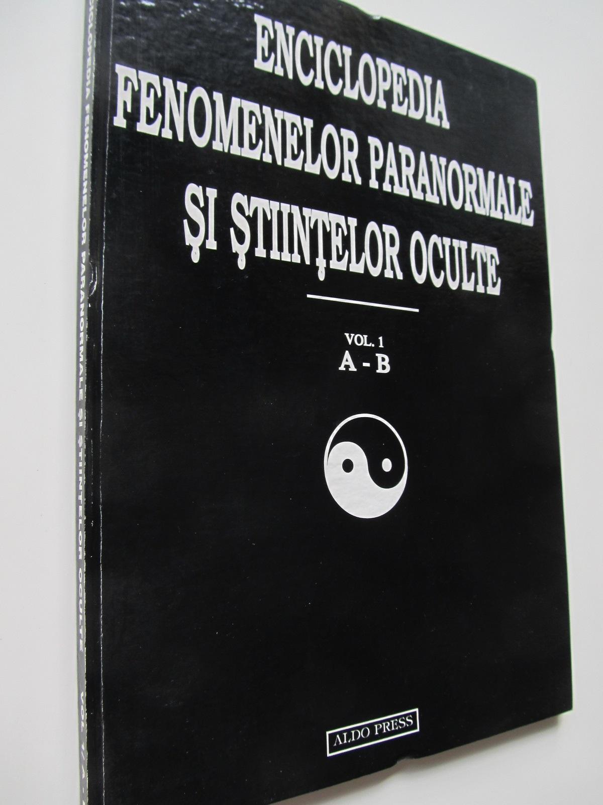 Enciclopedia fenomenelor paranormale si stiintelor oculte (vol. 1) A - B - Dan Seracu | Detalii carte