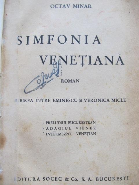 Simfonia Venetiana , Editura Socec & Co - Octav Minar | Detalii carte