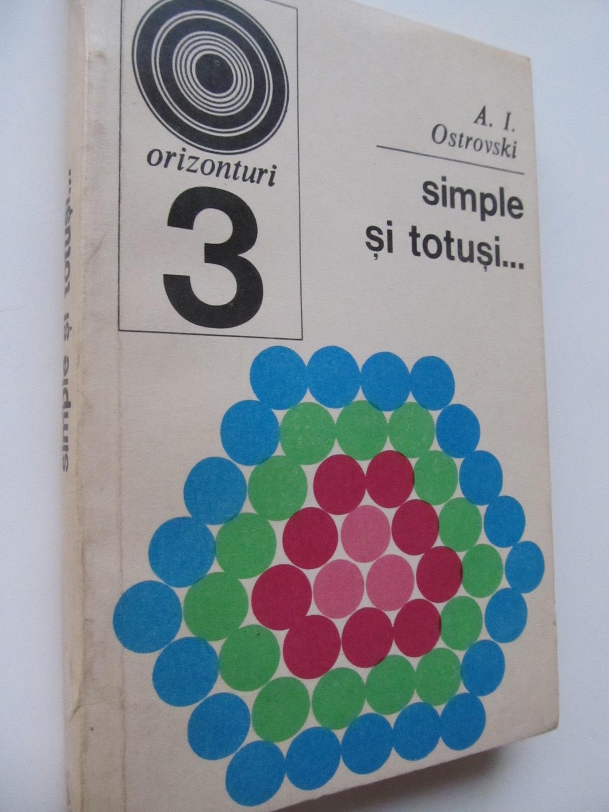 Simple si totusi (3) - A. I. Ostrovski | Detalii carte