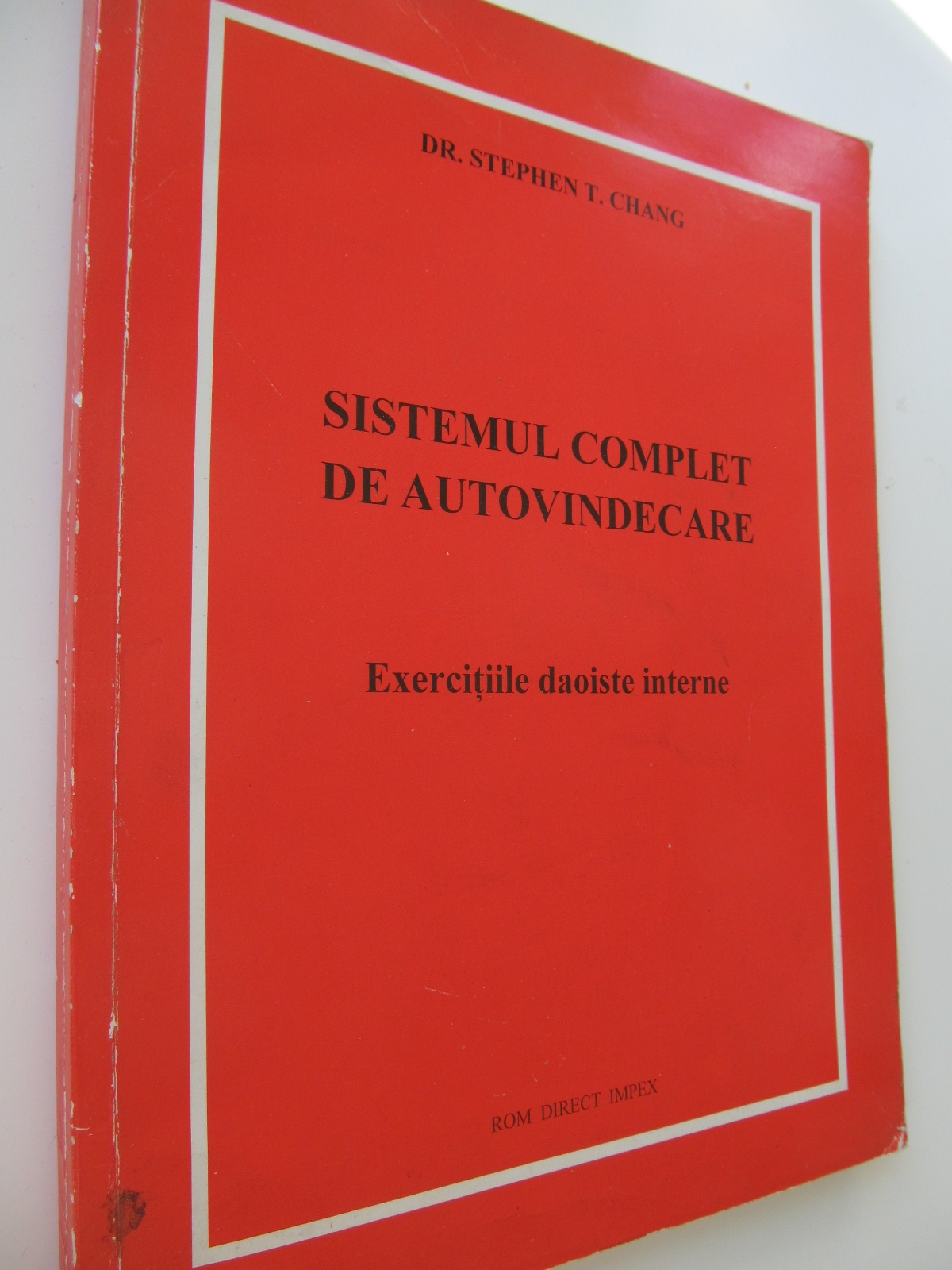 Sistemul complet de autovindecare - Exercitii daoiste interne - Stephen T. Chang | Detalii carte