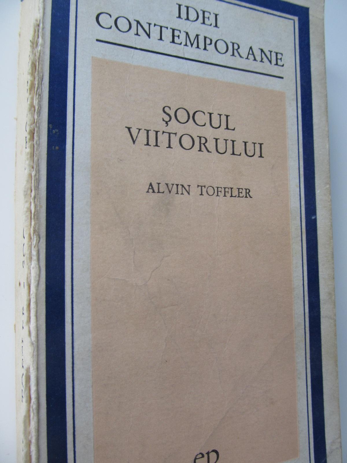 Socul viitorului - Alvin Tofler | Detalii carte