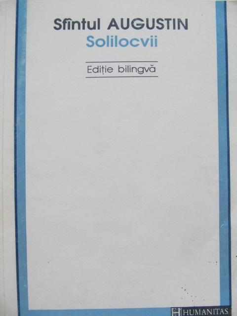 Solilocvii (editie bilingva) - Sfantul Augustin | Detalii carte