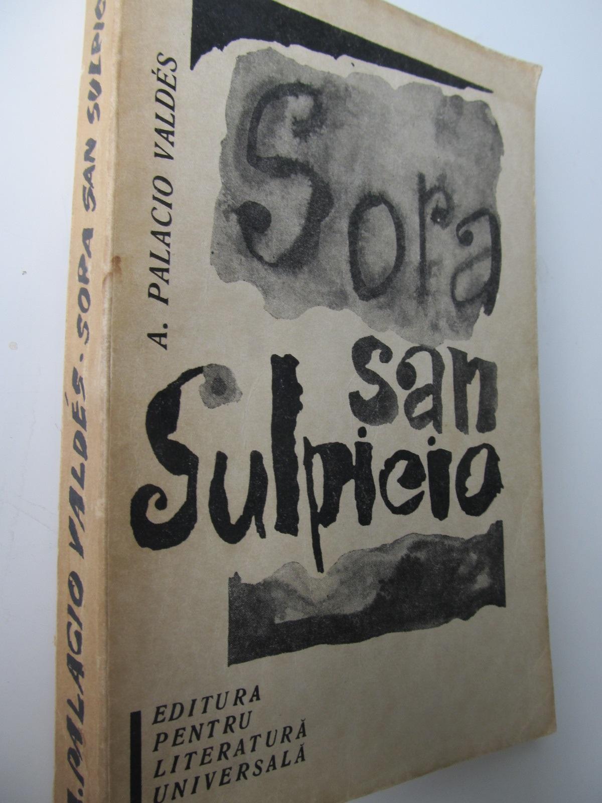 Sora San Suplicio - A. Palacio Valdes | Detalii carte