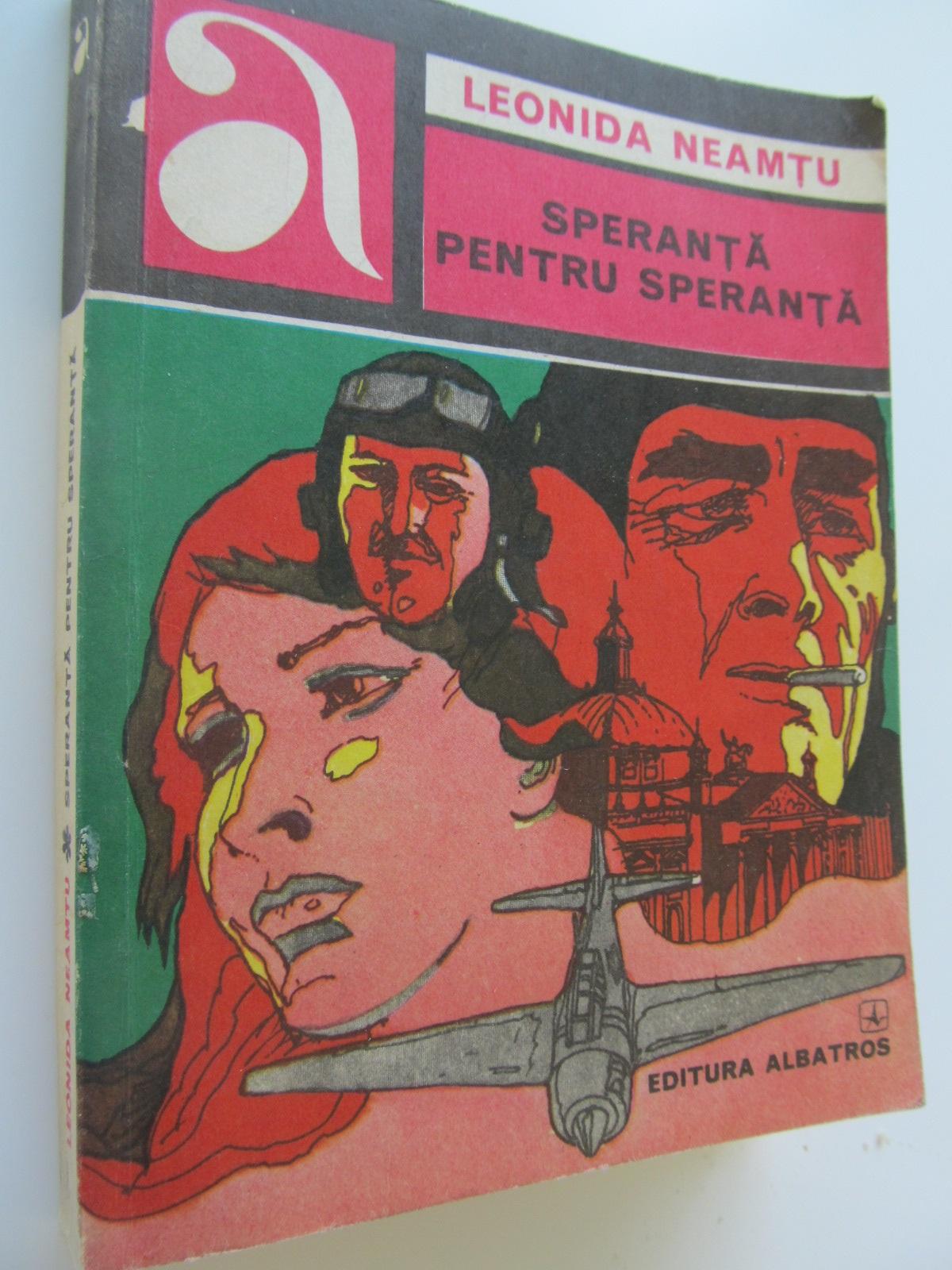 Speranta pentru speranta - Leonida Neamtu | Detalii carte