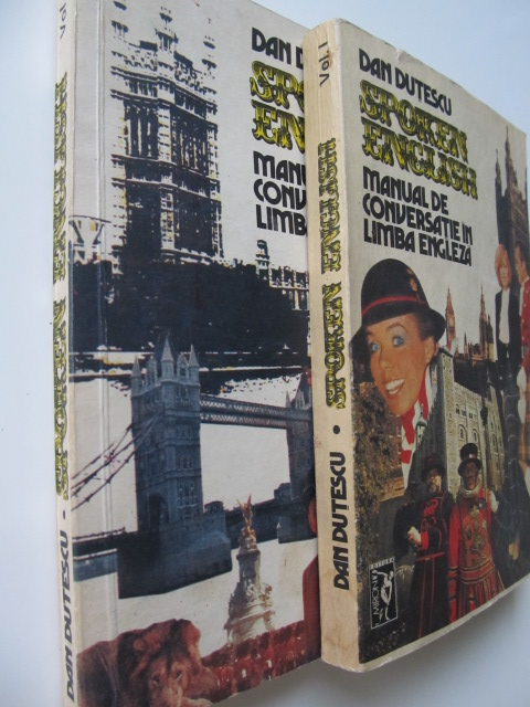 Spoken English - Manual de conversatie in limba engleza (2 vol) - Dan Dutescu | Detalii carte