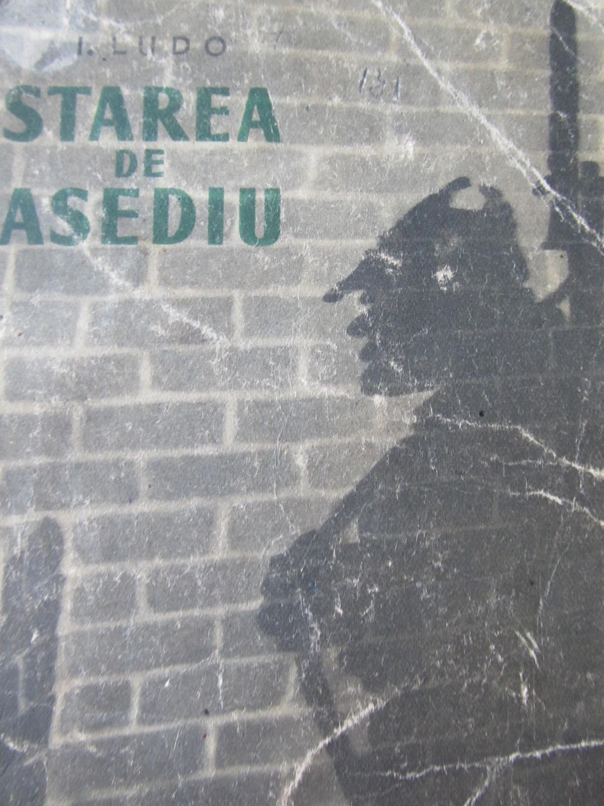 Starea de asediu - I. Ludo | Detalii carte