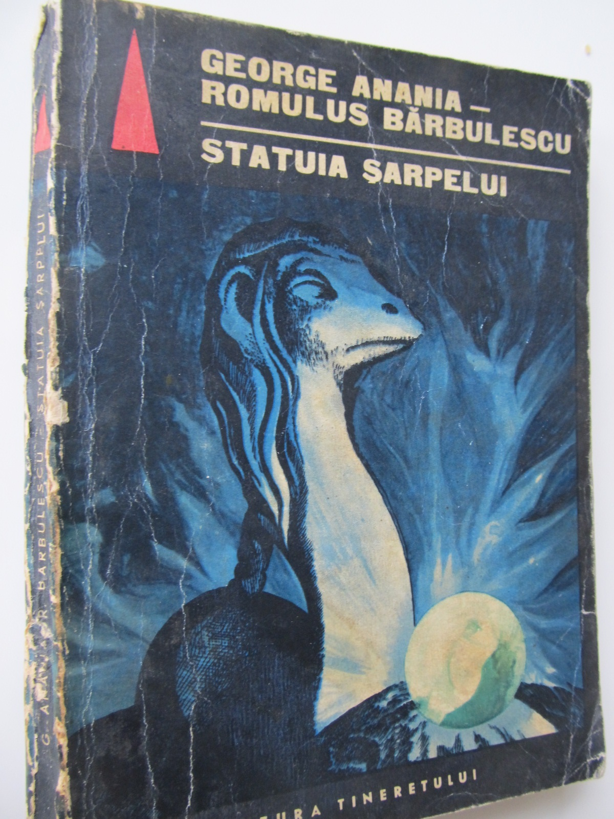 Statuia sarpelui - George Anania , Romulus Barbulescu | Detalii carte