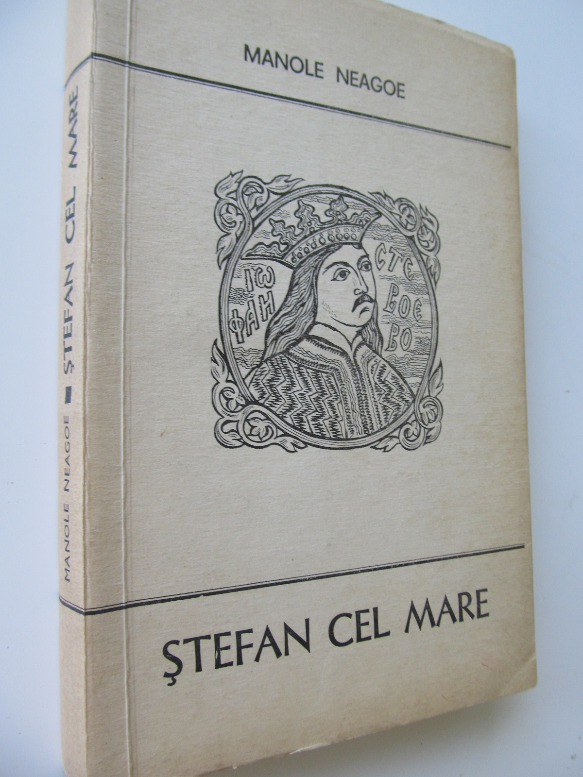 Stefan cel Mare - Manole Neagoe | Detalii carte