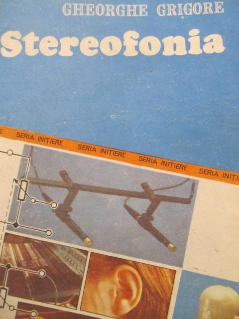 Stereofonia - Gheorghe Grigore | Detalii carte