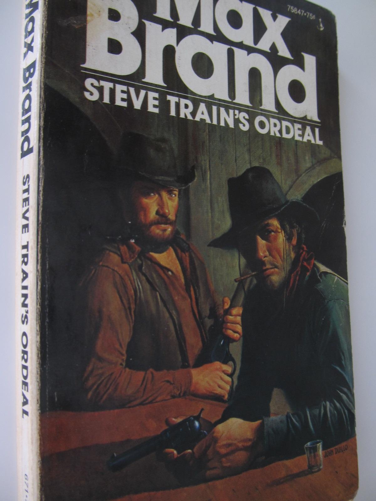 Steve train's ordeal - Max Brand | Detalii carte