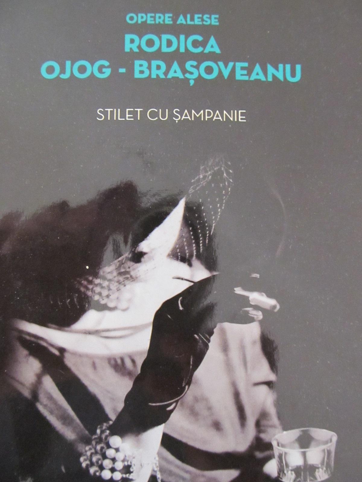 Stilet cu sampanie - Rodica Ojog Brasoveanu | Detalii carte