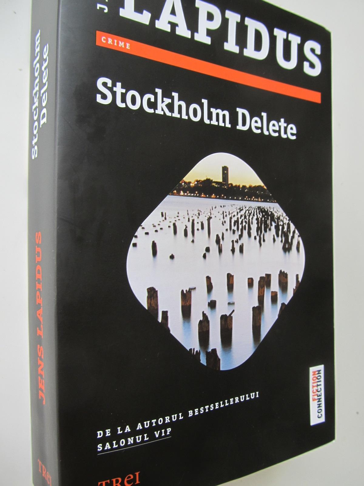 Stockholm delete - Jens Lapidus | Detalii carte