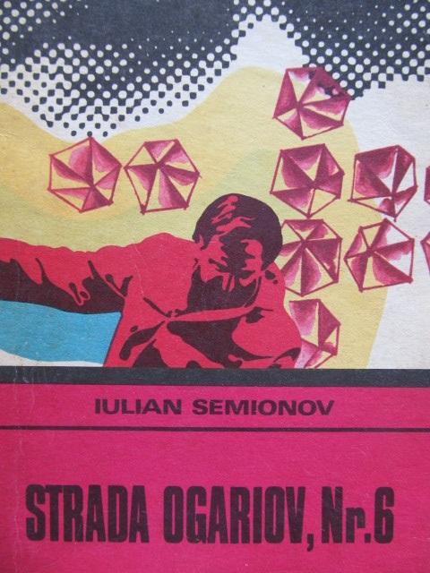 Carte Strada Ogariov Nr. 6 - Iulian Semionov