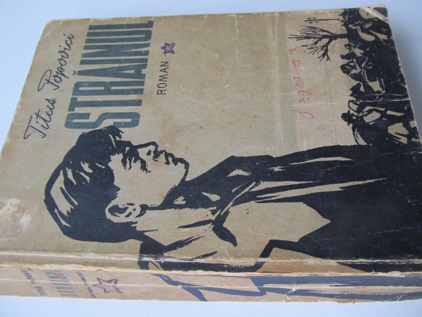 Strainul , 1956 (editia II-a) - Titus Popovici | Detalii carte