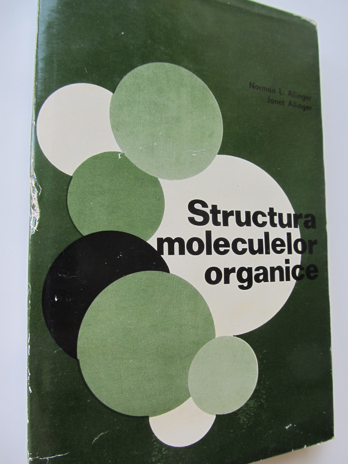 Structura moleculelor organice - Norman Allinger , Janet Allinger | Detalii carte