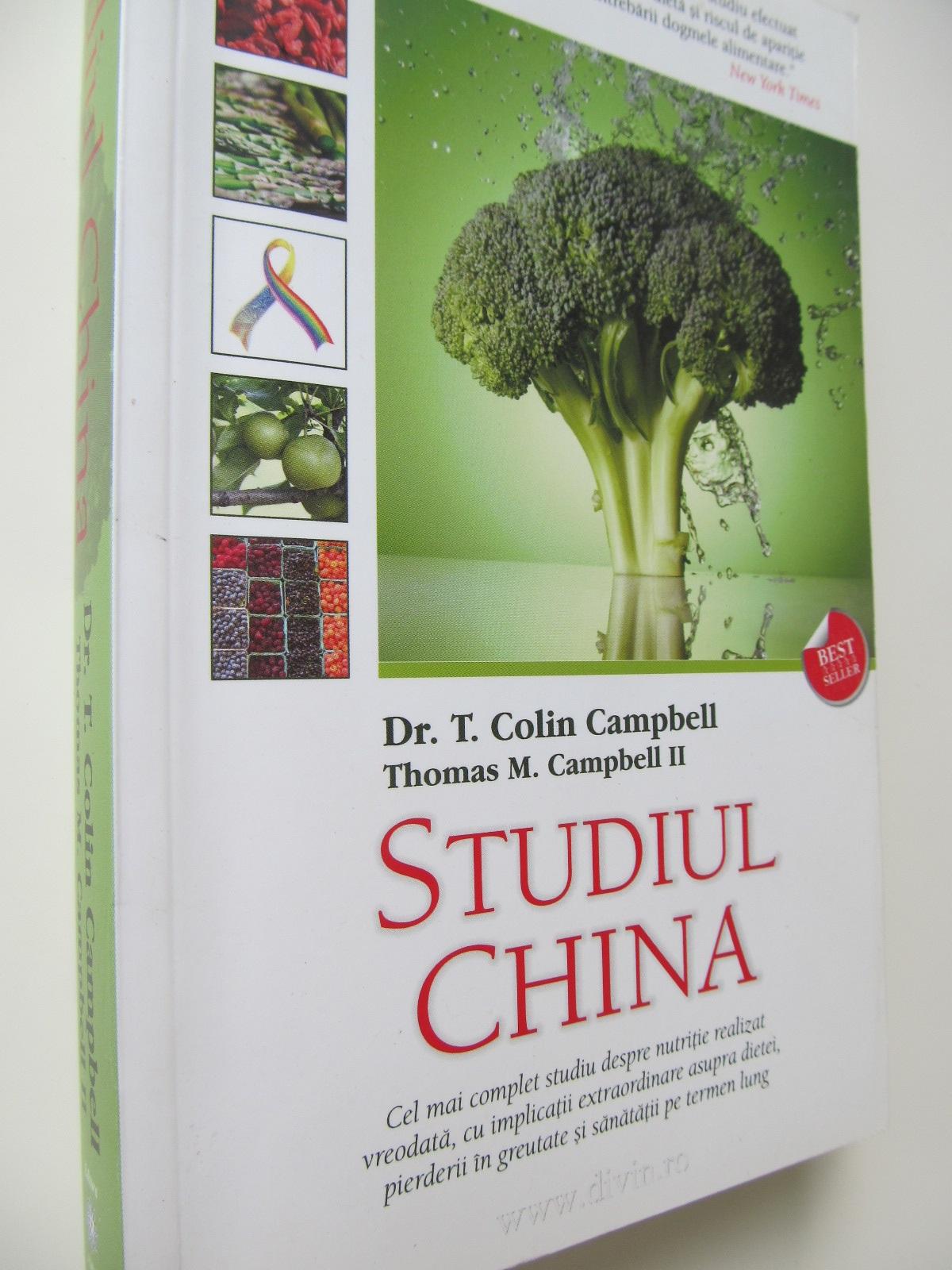 Studiul China (Cel mai complex studiu despre nutritie) - T. Colin Campbell , ... | Detalii carte