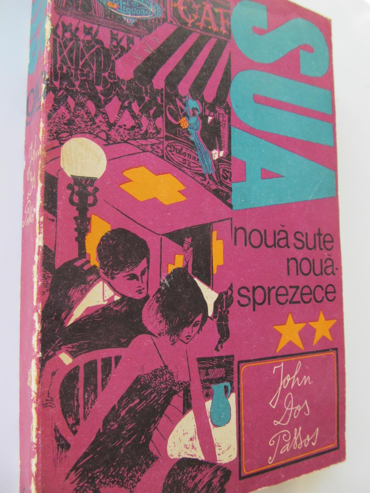 SUA - Noua sute nouasprezece (vol. 2) - John Dos Passos | Detalii carte