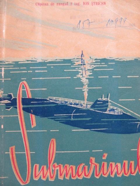 Submarinul - Ion Stefan | Detalii carte