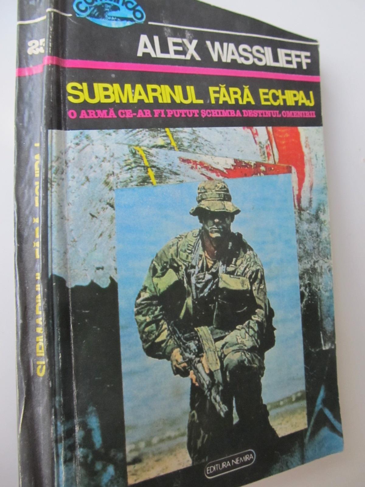 Submarinul fara echipaj - Alex Wassilieff | Detalii carte