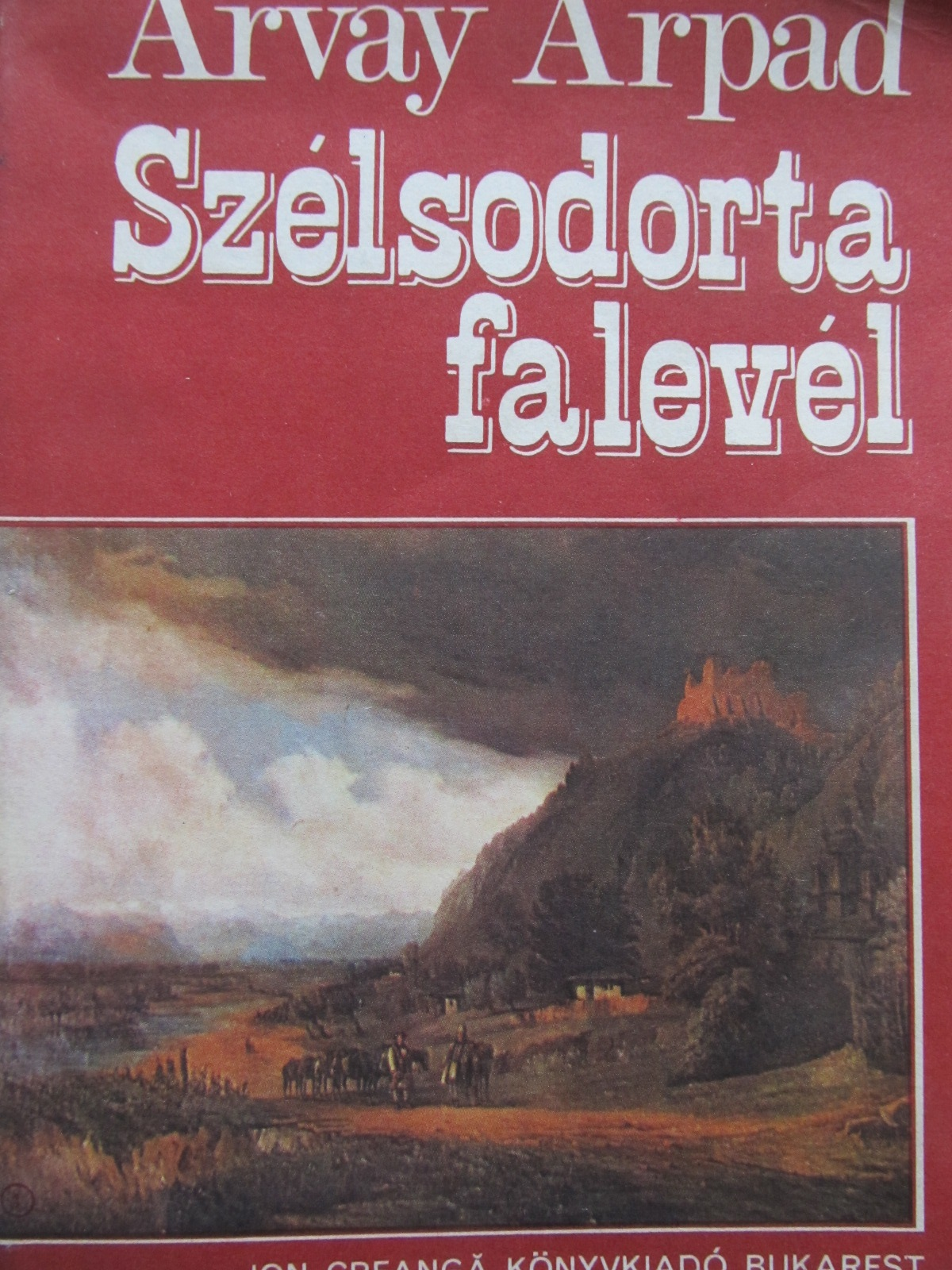 Carte Szelsodorta falevel - Arvay Arpad