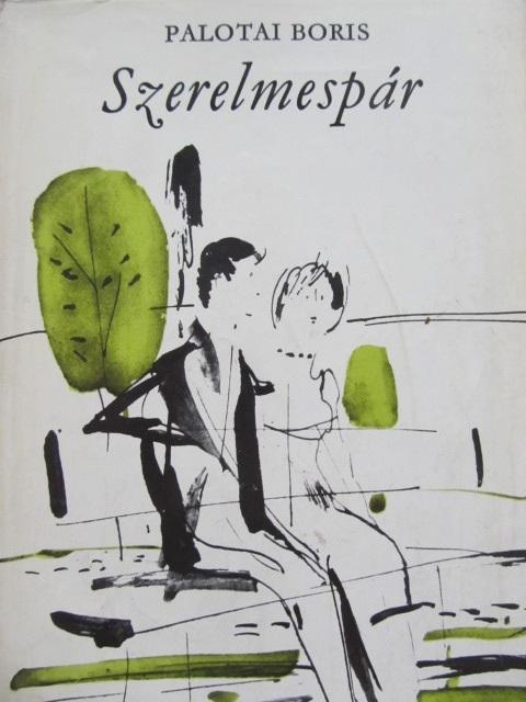 Szerelmespar - Palotai Boris | Detalii carte