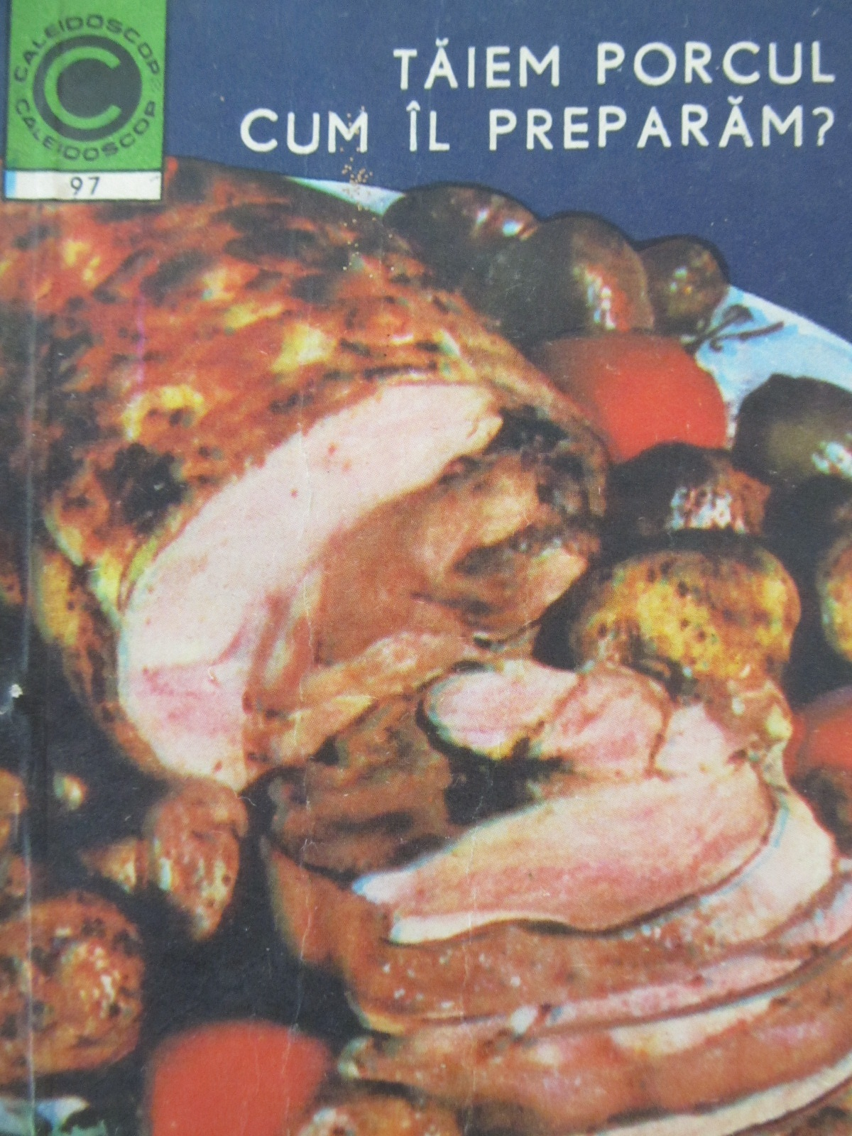 Taiem porcul cum il preparam ? (97) - Viorel Suciu , Gheorghe Szekely | Detalii carte